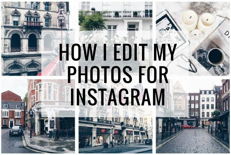 How I edit my photos for insagram