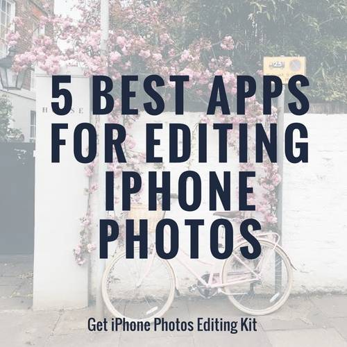 Best apps for editing iphone photos